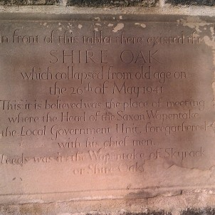 This plaque, on the wall outside the Original Oak, marks the site of the Shire Oak. The Original Oak and the Skyrack both take their names from this ancient tree.